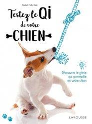 Dernières parutions dans Larousse attitude - Animaux, Testez le QI de votre chien