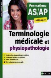 Dernières parutions dans Étapes Formations Santé, Terminologie médicale et physiopathologie - Formation AS/AP