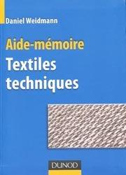 Souvent acheté avec Nouveau manuel complet du Tanneur, le Textiles techniques