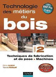 Souvent acheté avec Vos meubles anciens, le Technologie des métiers du bois - Tome 2