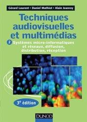 Dernières parutions dans Audio-Photo-Vidéo, Techniques audiovisuelles et multimédia - Tome 2