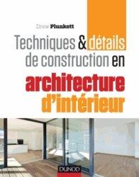 Souvent acheté avec Perspective en architecture intérieure, le Techniques et détails de construction en architecture d'intérieur