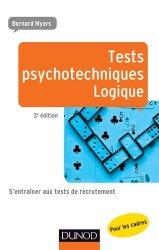 Dernières parutions dans Efficacité professionnelle, Tests psychotechniques - Logique. S'entraîner aux tests de recrutement, 3e édition