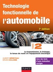 Souvent acheté avec Technologie Seconde BAC PRO, le Technologie fonctionnelle de l'automobile Tome 2