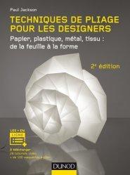 Nouvelle édition Techniques de pliage pour les designers