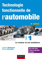 Dernières parutions sur Construction, maintenance, restauration, Technologie fonctionnelle de l'automobile - Tome 1