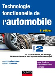 Dernières parutions sur Construction, maintenance, restauration, Technologie fonctionnelle de l'automobile - Tome 2
