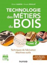 Dernières parutions sur Menuiserie - Ebenisterie, Technologie des métiers du bois - Tome 2