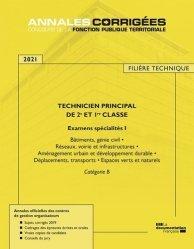 Dernières parutions sur Concours administratifs, Technicien principal de 1re et 2e classe Examens spécialité 1. Examens d'avancement de grade et de promotion interne Catégorie B, Edition 2020-2021