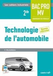 Souvent acheté avec Maintenance des véhicules seconde Bac Pro Industriels, le Technologie de l'automobile 2de Bac Pro Maintenance des véhicules
