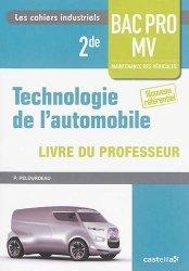 Souvent acheté avec Technologie de l'automobile 2de Bac Pro Maintenance des véhicules, le Technologie de l'automobile 2de Bac Pro Maintenance des véhicules - Livre du professeur