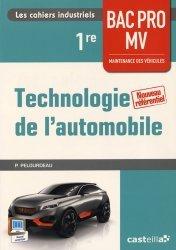 Souvent acheté avec Technologie de l'automobile 2de Bac Pro Maintenance des véhicules, le Technologie de l'automobile 1re Bac Pro Maintenance des véhicules (2015) - Pochette élève