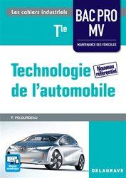 Souvent acheté avec Technologie de l'automobile 2de Bac Pro Maintenance des véhicules, le Technologie de l'automobile Tle Bac Pro MV (2016) - Pochette élève