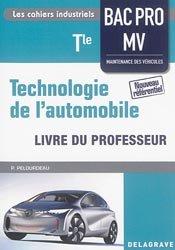 Souvent acheté avec Technologie de l'automobile 2de Bac Pro Maintenance des véhicules, le Technologie de l'automobile Tle Bac Pro MV (2016) - Livre du professeur