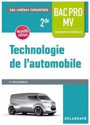 Dernières parutions sur Construction, maintenance, restauration, Technologie de l'automobile 2de Bac Pro Maintenance des véhicules