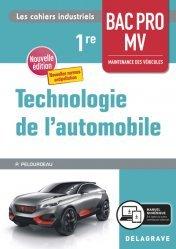 Dernières parutions sur Construction, maintenance, restauration, Technologie de l'automobile 1re Bac Pro Maintenance des véhicules (2020) - Pochette élève