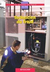 Souvent acheté avec La maçonnerie dans la maison individuelle, le Technicien du froid Bac PRO