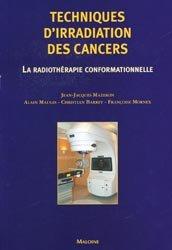 Souvent acheté avec Anatomie 2 Les viscères, le Techniques d'irradiation des cancers