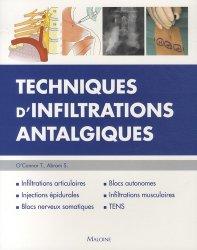 Dernières parutions sur Anesthésie - Réanimation, Techniques d'infiltrations antalgiques