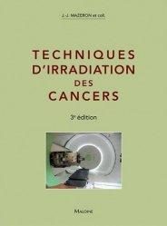 Souvent acheté avec Guide des technologies de l'imagerie médicale et de la radiothérapie, le Techniques d'irradiation des cancers