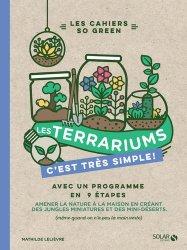 Dernières parutions dans Les cahiers so green, Terrariums
