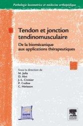 Dernières parutions sur Pathologies motrices, Tendon et jonction tendinomusculaire