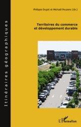 Dernières parutions dans Itinéraires géographiques, Territoires du commerce et développement durable