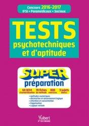 Souvent acheté avec Tout l'entraînement intensif aux tests d'aptitude IFSI, le Tests psychotechniques et d'aptitude
