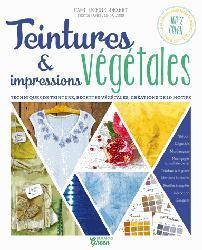 Dernières parutions sur Plantes tinctoriales, Teintures végétales