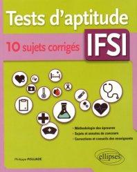 Souvent acheté avec 500 tests d'aptitude, le Tests d'aptitude IFSI ? 10 sujets corrigés