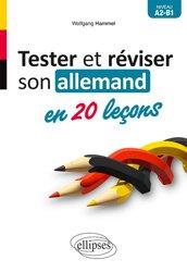 Dernières parutions sur Auto apprentissage (parascolaire), Tester et réviser son allemand en 20 leçons A2-B1