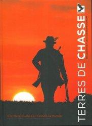 Dernières parutions sur Chasses - Gibiers, Terres de chasse