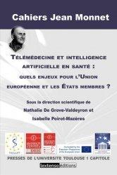 Dernières parutions sur Intelligence artificielle, Télémédecine et intelligence artificielle en santé