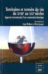 Dernières parutions dans Sociétés, Territoires et terroirs du vin du XVIIIe au XXIe siècles