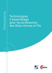 Dernières parutions sur Métallurgie - Fonderie, Technologies d'assemblage pour les professions des tôles minces et fils