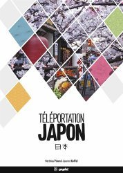 Dernières parutions sur Asie, Téléportation Japon