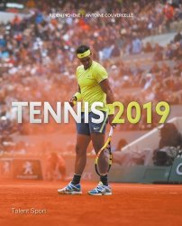 Dernières parutions sur Sports de balle, Tennis 2019