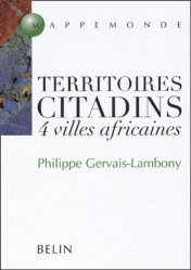 Dernières parutions dans Mappemonde, Territoires citadins 4 villes africaines