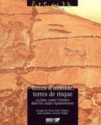 Dernières parutions dans Latitudes 23, Terres d'altitude, terres de risques La lutte contre l'érosion dans les Andes équatoriennes