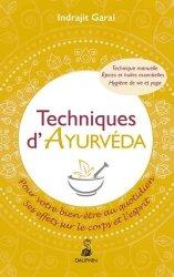 Dernières parutions dans Santé, Techniques d'Ayurveda pour votre bien-être quotidien : ses effets sur le corps et le mental : thérapie manuelle, hygiène de vie et yoga, épices et huiles essentielles