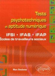 Souvent acheté avec Tests psychotechniques Tous concours paramédicaux et sociaux, le Tests psychotechniques et aptitude numérique