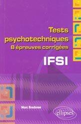 Souvent acheté avec Tests psychotechniques et aptitude numérique, le Tests psychotechniques 8 épreuves corrigées IFSI