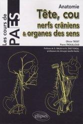 Souvent acheté avec Anatomie du petit bassin, le Tête, cou, nerfs crâniens & organes des sens