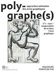 Dernières parutions sur Graphisme, Temporalités de et dans l'acte graphique