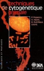 Dernières parutions dans Techniques et pratiques, Techniques de cytogénétique animale