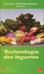 Dernières parutions sur Industrie des fruits et légumes, Technologie des légumes