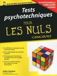 Dernières parutions sur Epreuve écrite, Tests psychotechniques pour les Nuls Concours