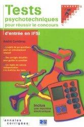 Souvent acheté avec Concours IFSI, le Tests psychotechniques pour réussir le concours d'entrée en IFSI