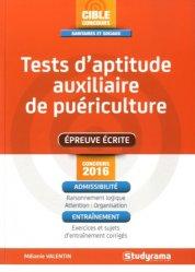 Souvent acheté avec Le Tout Auxiliaire de puériculture, le Tests d'aptitude auxiliaire de puériculture