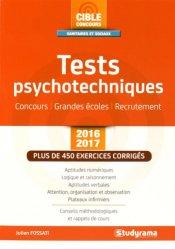 Souvent acheté avec Concours Infirmier - Tests d'aptitude Le grand Guide IFSI 2017, le Tests psychotechniques 2016-2017